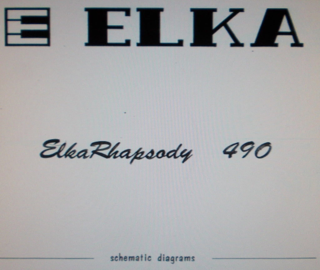 ELKA RHAPSODY 490 STRING MACHINE SET OF SCHEMATIC DIAGRAMS 9 PAGES ENG
