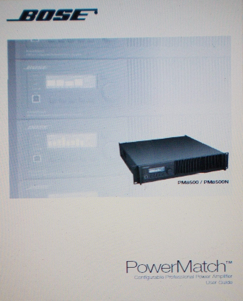 BOSE PM8500 PM8500N POWERMATCH CONFIGURABLE PROFESSIONAL POWER AMP USER GUIDE INC CONN DIAG AND TRSHOOT GUIDE 44 PAGES ENG
