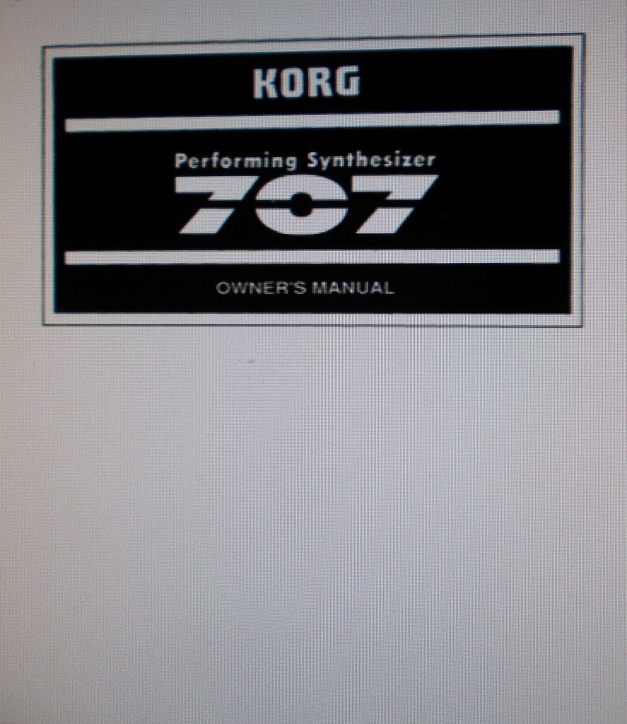 KORG 707 PERFORMING SYNTHESIZER OWNER'S MANUAL 43 PAGES ENG