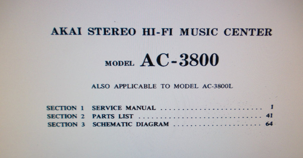 AKAI AC-3800 AC-3800L STEREO HIFI MUSIC CENTER SERVICE MANUAL INC BLK DIAG SCHEMS PCBS AND PARTS LIST 70 PAGES ENG