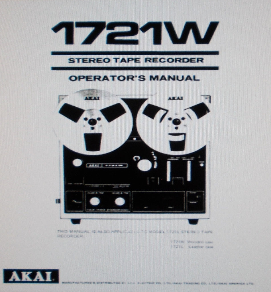 AKAI 1721W 1721L REEL TO REEL STEREO TAPE RECORDER  OPERATOR'S MANUAL 12 PAGES ENG