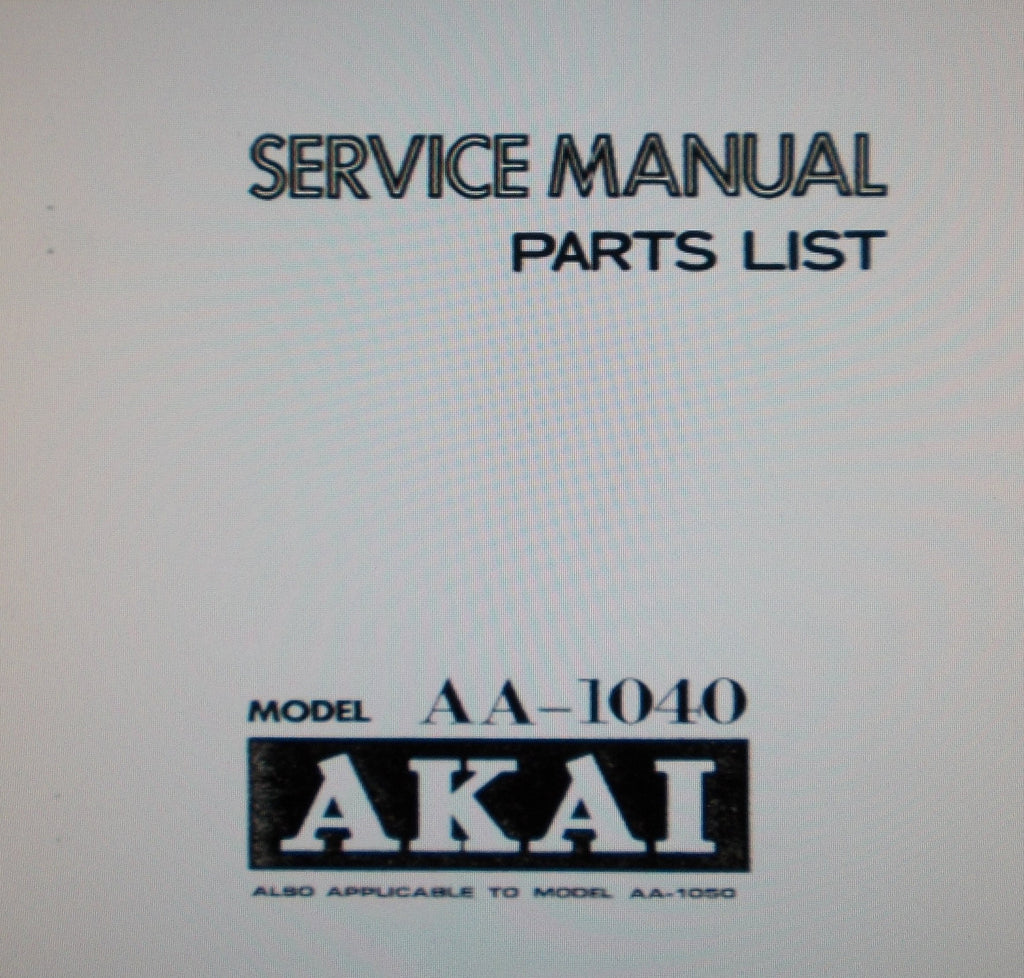AKAI AA-1040 AA-1050 STEREO RECEIVER SERVICE MANUAL INC SCHEMS PCBS AND PARTS LIST 24 PAGES ENG