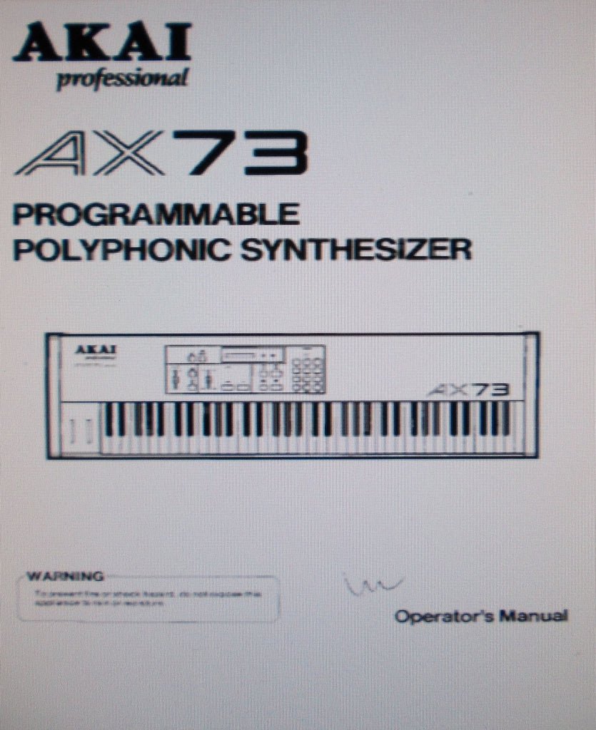 AKAI AX73 PROGRAMMABLE POLYPHONIC SYNTHESIZER OPERATOR'S MANUAL 16 PAGES ENG