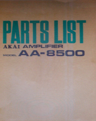 AKAI AA-8500 SOLID STATE AM FM MULTIPLEX STEREO TUNER AMP PARTS LIST 17 PAGES ENG