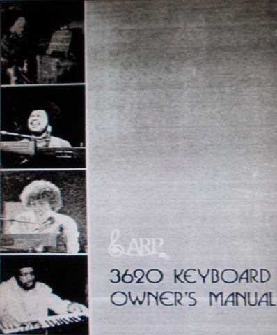 ARP 2600 SERIES NEW SYNTHESIZER WITH THE 3620 KEYBOARD OWNER'S MANUAL 25 PAGES ENG