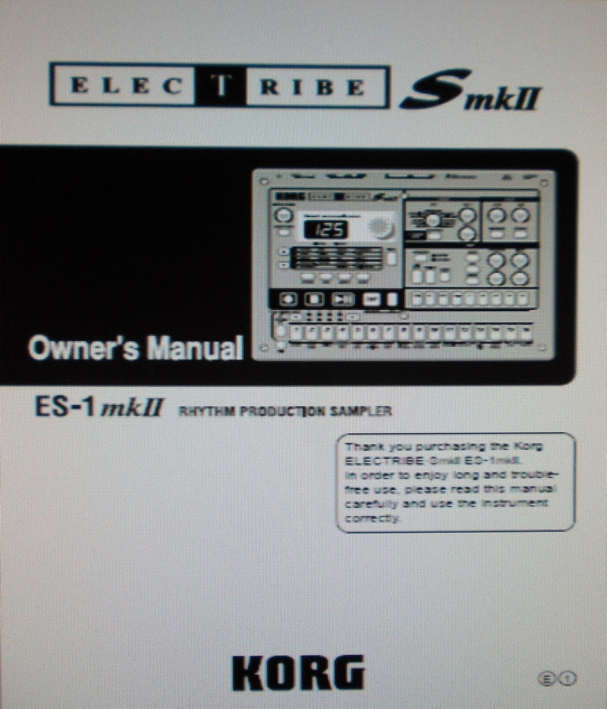 KORG ES-1mkII ELECTRIBE SmkII RHYTHM PRODUCTION SAMPLER OWNER'S MANUAL INC CONN DIAGS AND TRSHOOT GUIDE 64 PAGES ENG