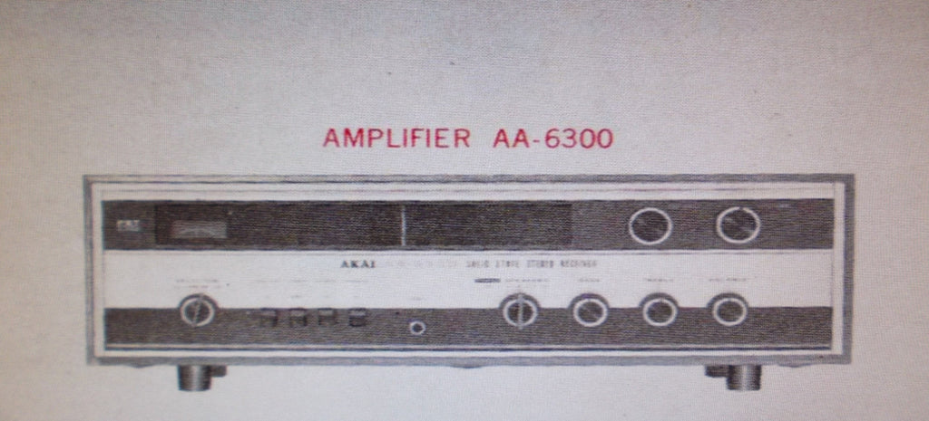 AKAI AA-6300 SOLID STATE AM FM MULTIPLEX STEREO TUNER AMP SERVICE MANUAL INC TRSHOOT GUIDE SCHEMS AND PCBS 16 PAGES ENG