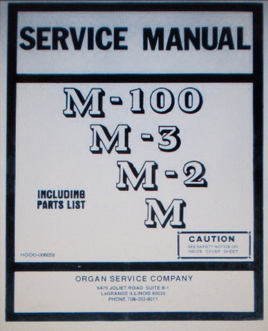 HAMMOND M-100 M-3 M-2 M ORGAN SERIES SPINET CONSOLES PLUS M-100A SUPPLEMENT SERVICE MANUAL INC SCHEMS AND PARTS LIST 108 PAGES ENG