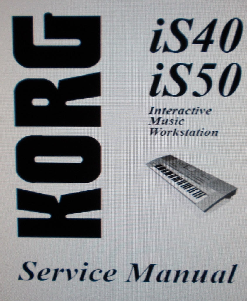 KORG iS40 iS50 INTERACTIVE MUSIC WORKSTATION SERVICE MANUAL INC BLK DIAG SCHEMS PCBS AND PARTS LIST 42 PAGES ENG