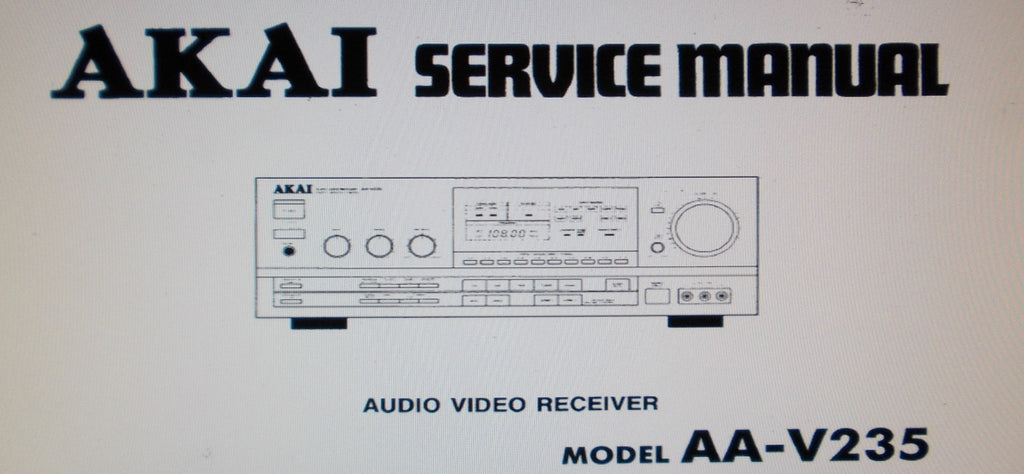 AKAI AA-V235 AV RECEIVER SERVICE MANUAL INC SCHEMS PCBS AND PARTS LIST 35 PAGES ENG