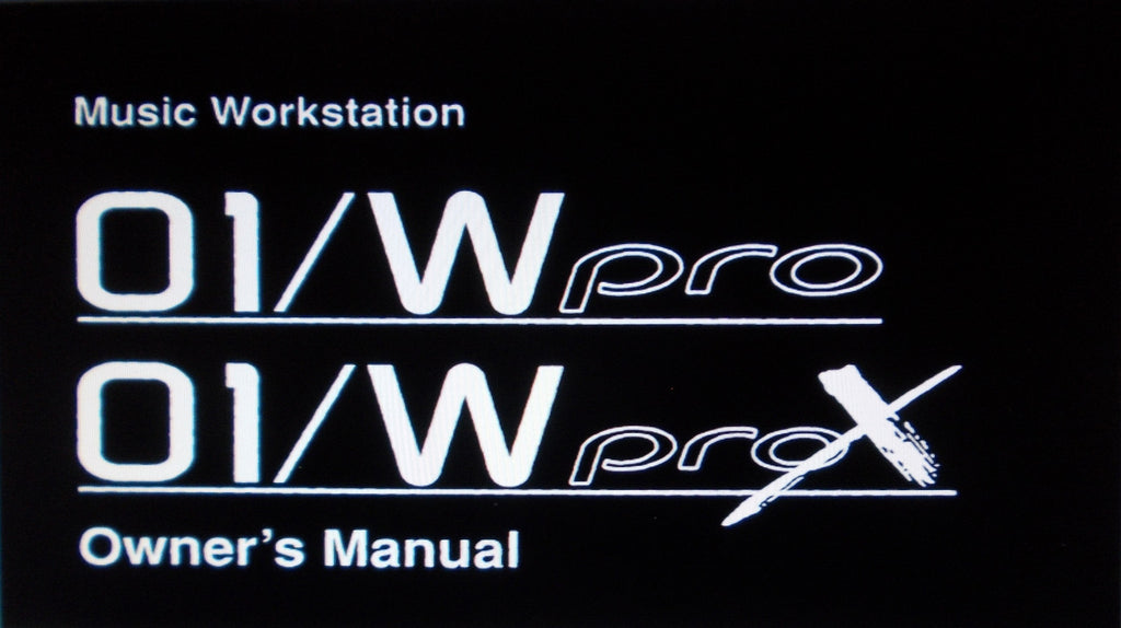 KORG 01W PRO 01W PRO X  MUSIC WORKSTATION OWNER'S MANUAL INC WAVE SHAPING DRUM SOUND AND MULTI SOUND NAME LISTS PLUS TRSHOOT GUIDE 223 PAGES ENG