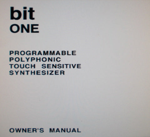 CRUMAR BIT ONE PROGRAMMABLE POLYPHONIC TOUCH SENSITIVE SYNTHESIZER RACK EXPANDER OWNER'S MANUAL 33 PAGES ENG