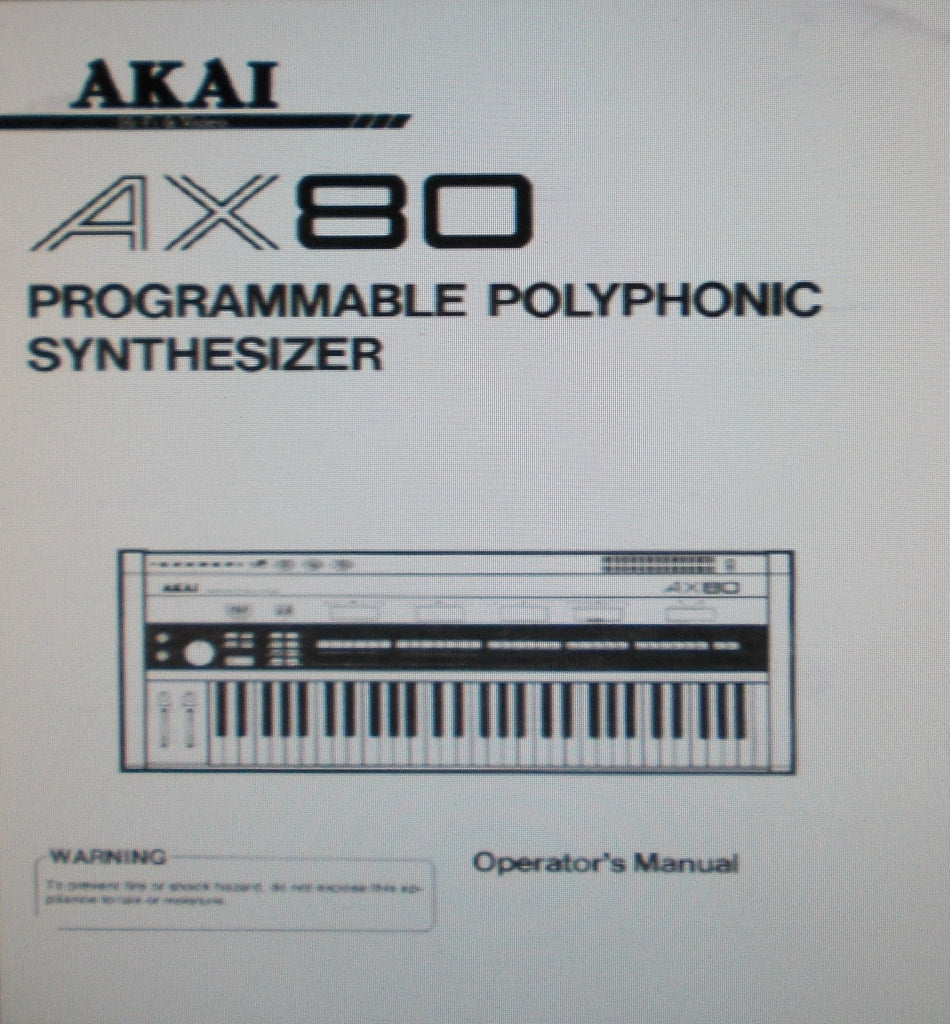 AKAI AX80 PROGRAMMABLE POLYPHONIC SYNTHESIZER OPERATOR'S MANUAL 18 PAGES ENG