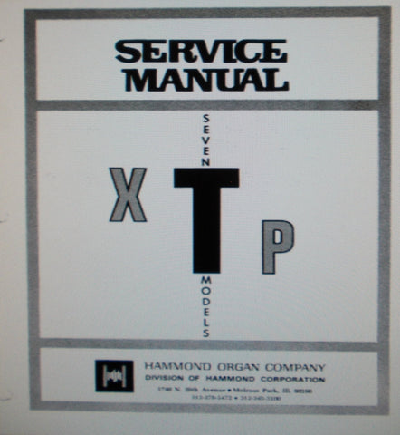 HAMMOND XTP T-100 T-200 T-200-1 T-200-2 T-262 T-300 T-400 ORGANS SERVICE MANUAL INC SCHEMS PCBS AND PARTS LIST 51 PAGES ENG