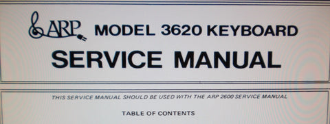 ARP 3620 KEYBOARD SERVICE MANUAL TO BE USED WITH THE 2600 SERVICE MANUAL INC SCHEMS PCB AND PARTS LIST 13 PAGES ENG