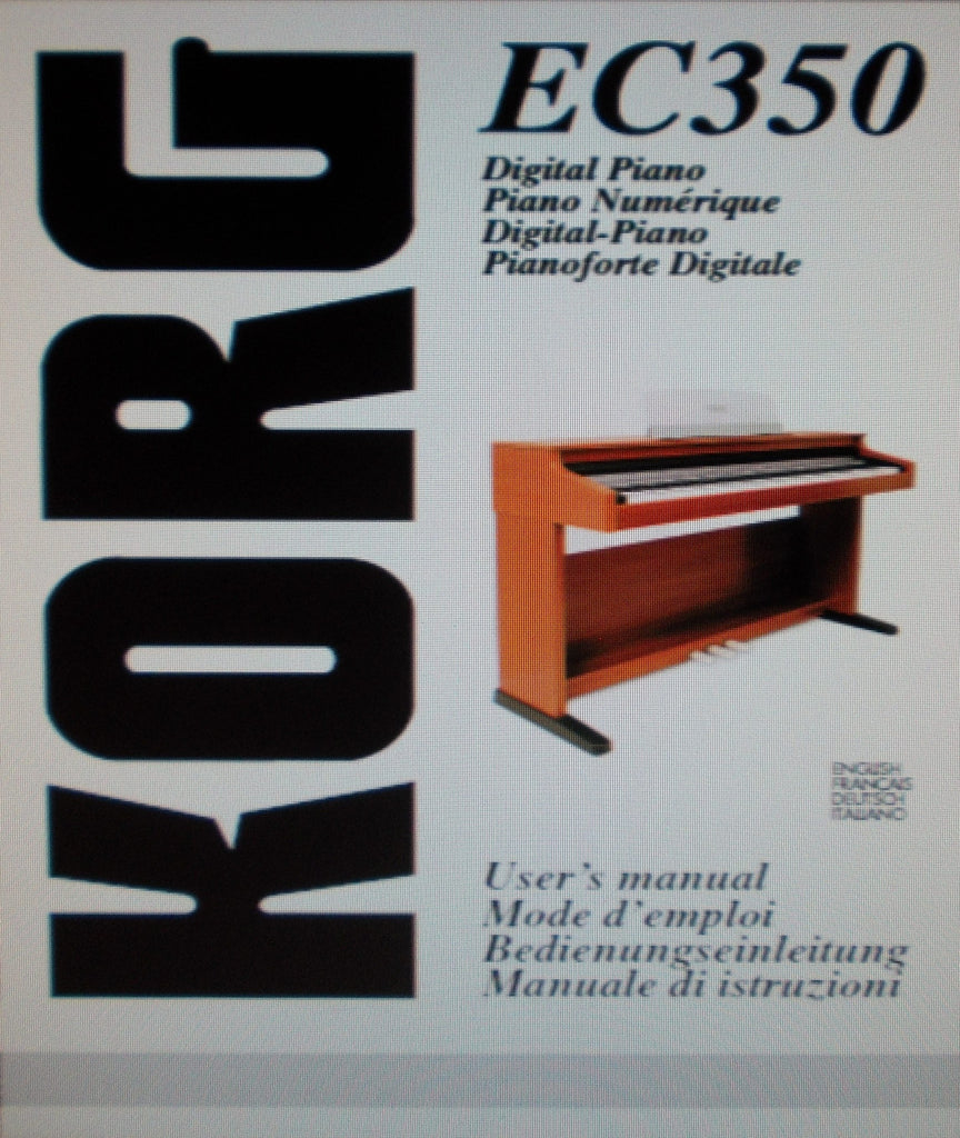 KORG EC350 DIGITAL PIANO USER'S MANUAL INC CONN DIAGS AND TRSHOOT GUIDE 230 PAGES ENG FRANC DEUT ITAL
