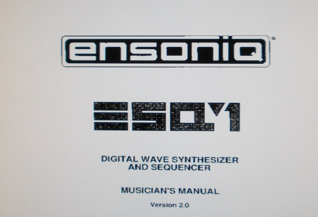 ENSONIQ ESQ-1 DIGITAL WAVE SYNTHESIZER AND SEQUENCER MUSICIAN'S MANUAL VER 2.0 217 PAGES ENG