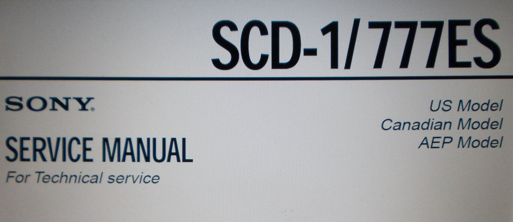 SONY SCD-1 SCD-777ES SUPER AUDIO CD PLAYER SERVICE MANUAL INC SCHEMS AND PARTS LIST 78 PAGES ENG