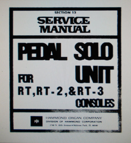 HAMMOND RT RT-2 RT-3 CONSOLES PEDAL SOLO UNIT SERVICE MANUAL INC BLK DIAGS SCHEMS AND PARTS LIST 24 PAGES ENG