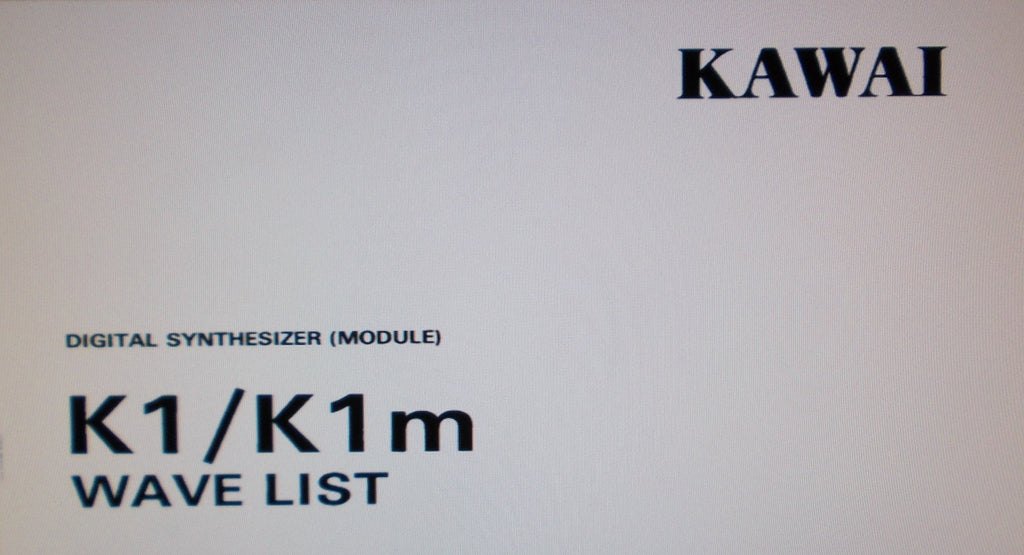 KAWAI K1 DIGITAL SYNTHESIZER K1M DIGITAL SYNTHESIZER MODULE WAVE LIST 16 PAGES ENG