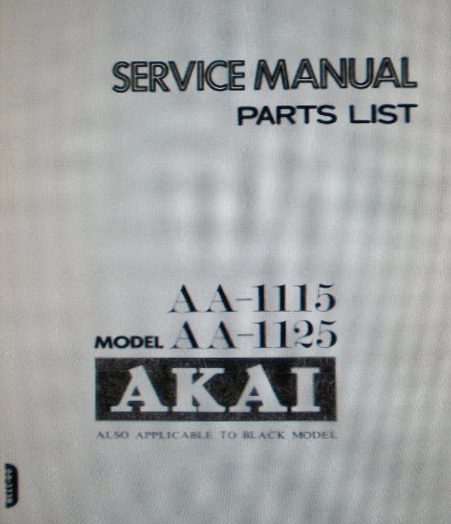 AKAI AA-1115 AA-1125 STEREO RECEIVER SERVICE MANUAL INC SCHEMS PCBS AND PARTS LIST 51 PAGES ENG