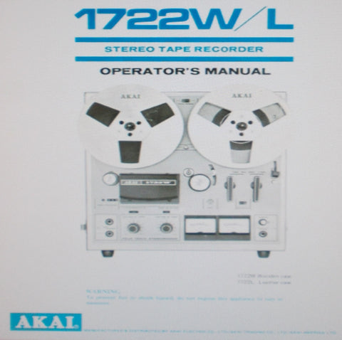 AKAI 1722W 1722L STEREO REEL TO REEL TAPE RECORDER OPERATOR'S MANUAL 16 PAGES ENG