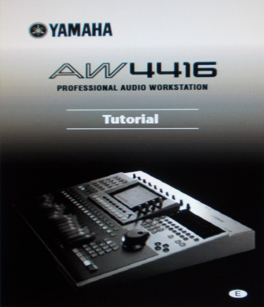 YAMAHA AW4416 PRO AUDIO WORKSTATION TUTORIAL 34 PAGES ENG