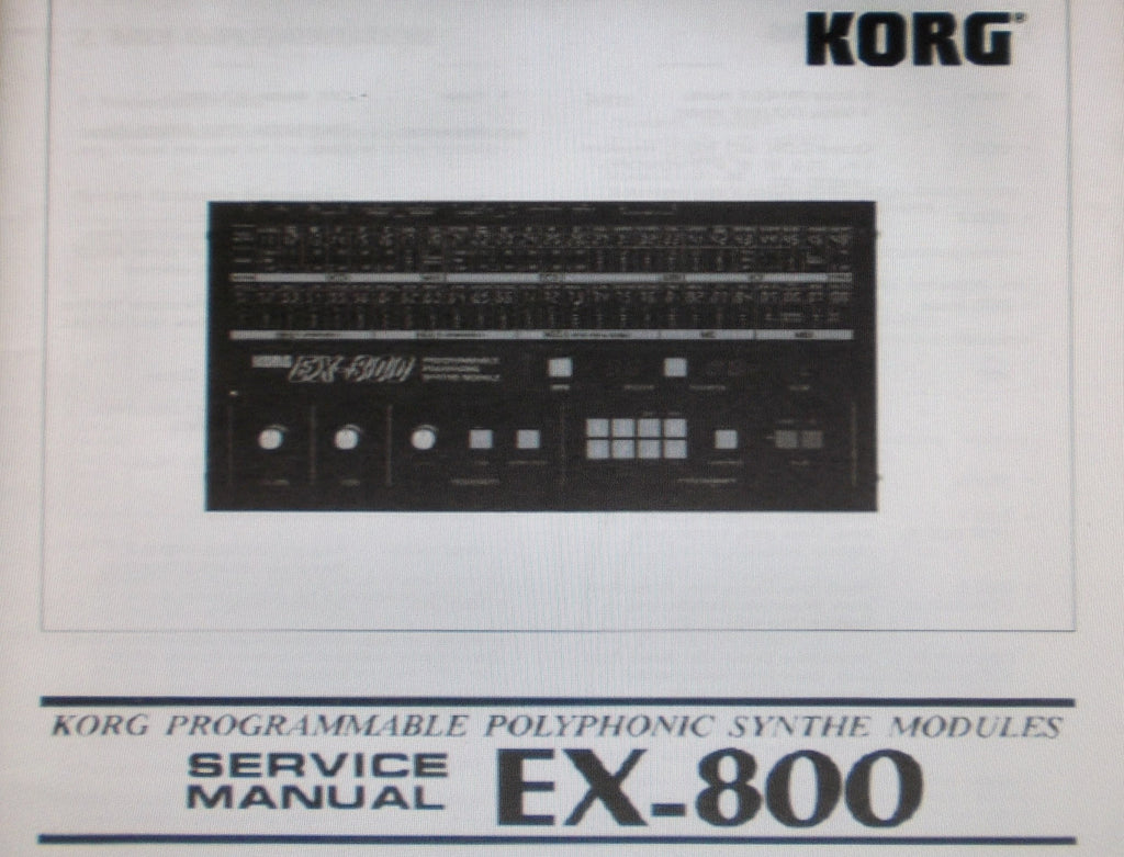 KORG EX-800 PROGRAMMABLE POLYPHONIC SYNTHE  MODULES AND POLY-800 PROGRAMMABLE POLYPHONIC SYNTHESIZER SERVICE MANUAL INC BLK DIAGS SCHEMS PCBS AND PARTS LIST 43 PAGES ENG