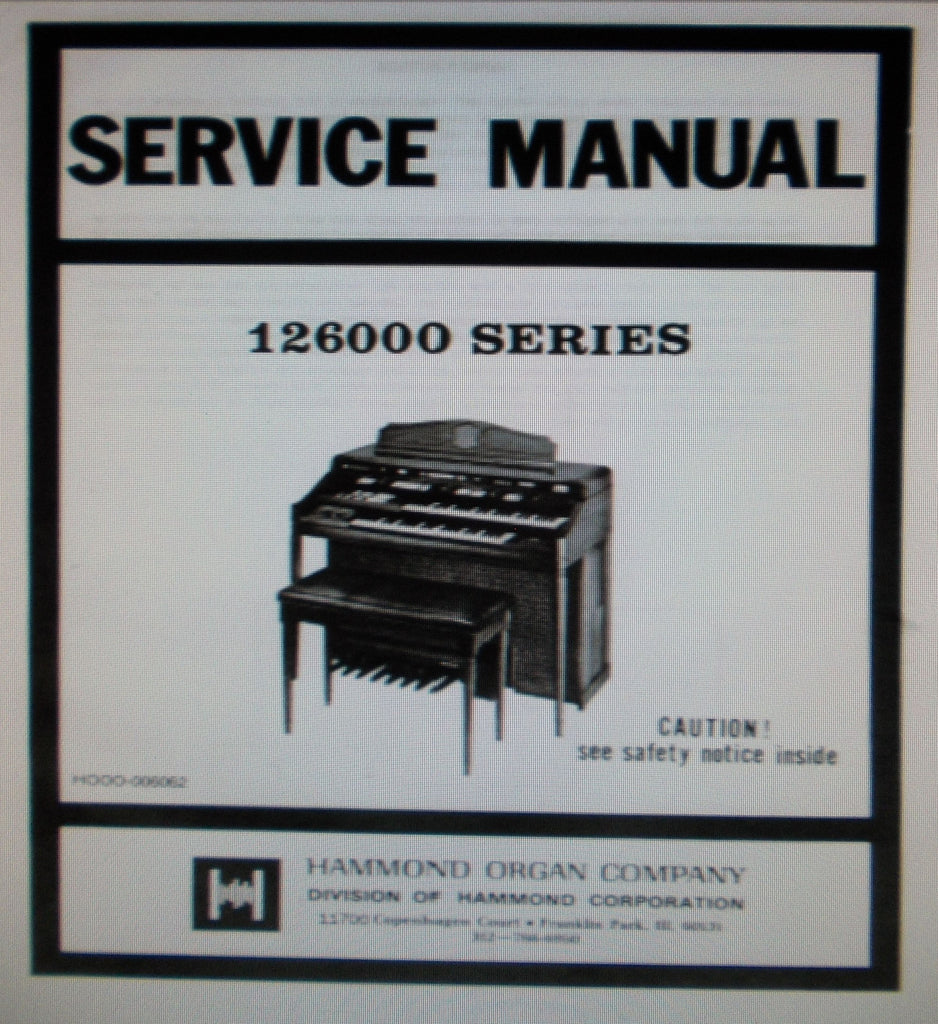 HAMMOND 126000 ROMANCE SERIES 126 ORGAN SERVICE MANUAL INC BLK DIAGS SCHEMS PCBS AND PARTS LIST 93 PAGES ENG