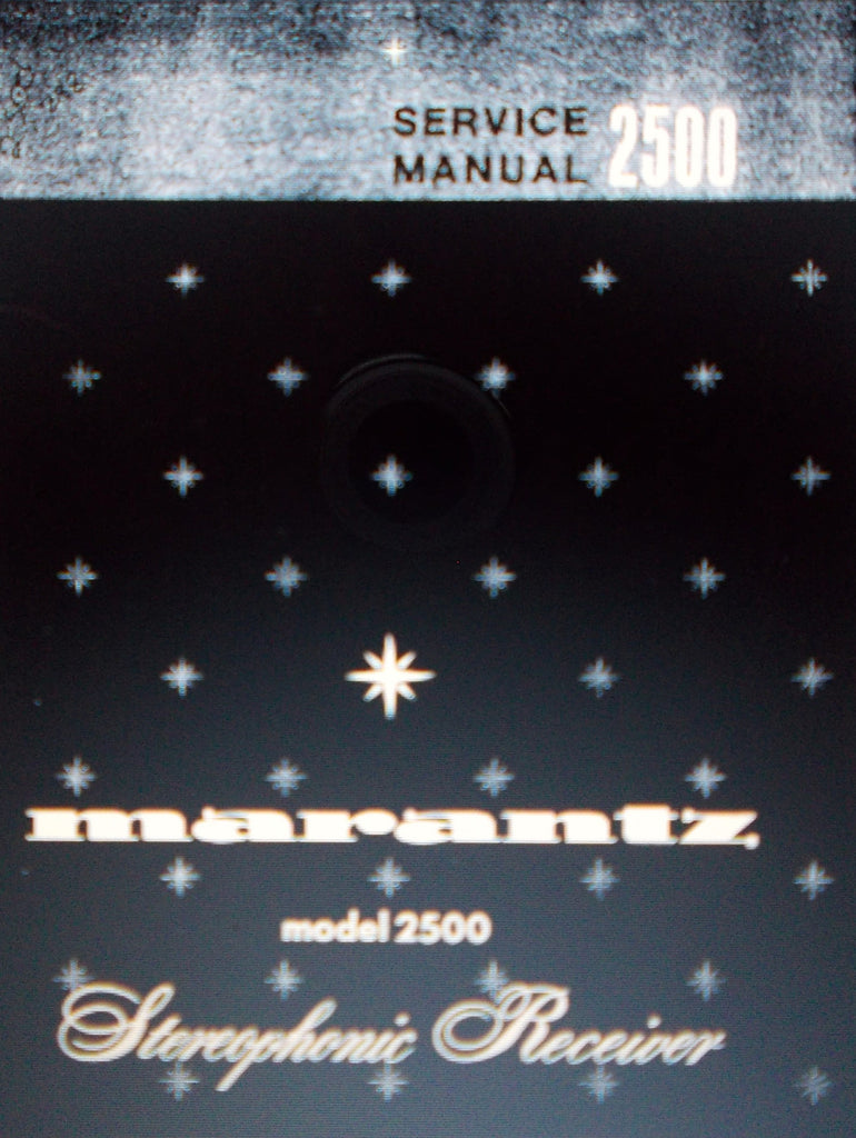 MARANTZ 2500 STEREOPHONIC RECEIVER SERVICE MANUAL INC SCHEMS AND PARTS LIST 46 PAGES [10 PAGES MISSING] ENG