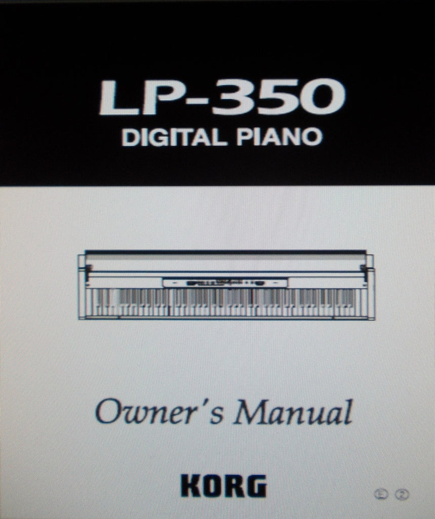 KORG LP350 DIGITAL PIANO OWNER'S MANUAL INC TRSHOOT GUIDE 44 PAGES ENG