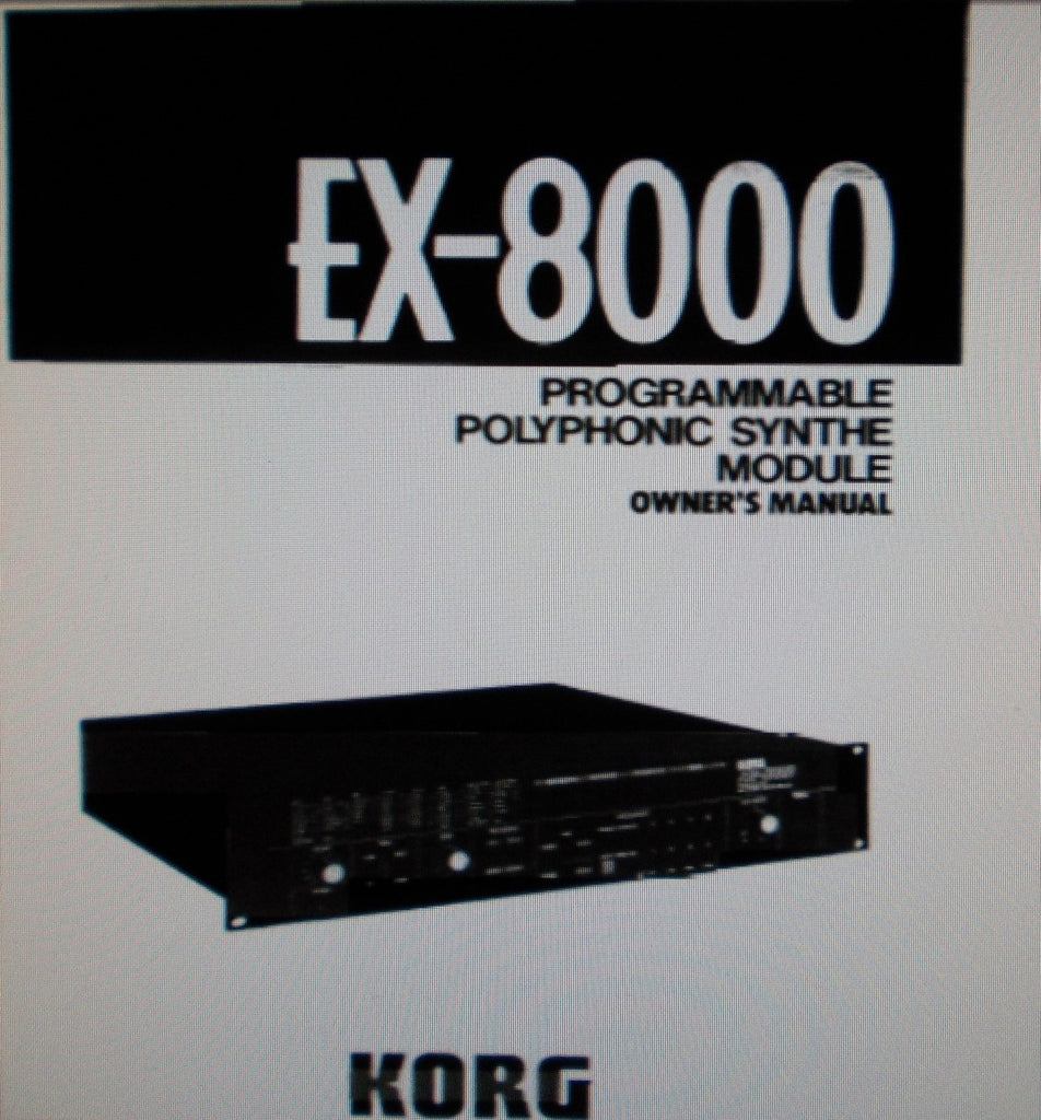 KORG EX-8000 PROGRAMMABLE POLYPHONIC SYNTHE  MODULE OWNER'S MANUAL INC CONN DIAG 72 PAGES ENG