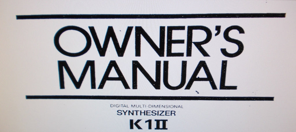 KAWAI K1II DIGITAL MULTI DIMENSIONAL SYNTHESIZER OWNER'S MANUAL 58 PAGES ENG