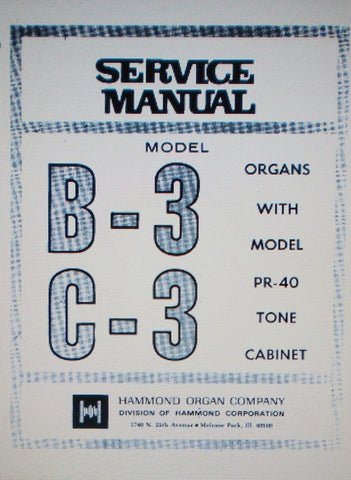HAMMOND C-3 B-3 ORGAN SERVICE MANUAL INC SCHEMS AND PARTS LIST 73 PAGES ENG