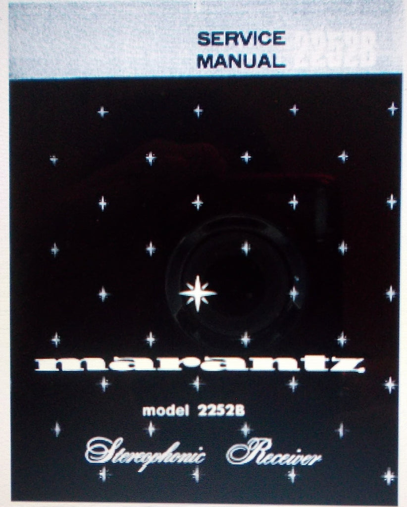 MARANTZ 2252B STEREOPHONIC RECEIVER SERVICE MANUAL INC SCHEMS US AND EURO AND PARTS LIST 35 PAGES ENG