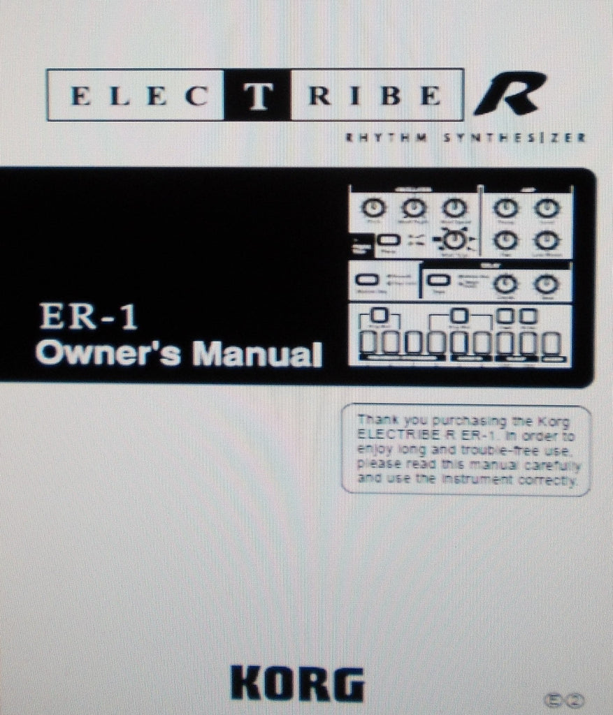 KORG ER-1 ELECTRIBE R RHYTHM SYNTHESIZER OWNER'S MANUAL INC CONN DIAGS AND TRSHOOT GUIDE 52 PAGES ENG