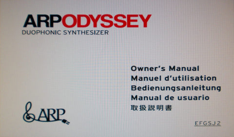 ARP ODYSSEY DUOPHONIC SYNTHESIZER OWNER'S MANUAL INC BLK DIAG CONN DIAGS AND TRSHOOT GUIDE 92 PAGES ENG FRANC DEUT ESP JAP