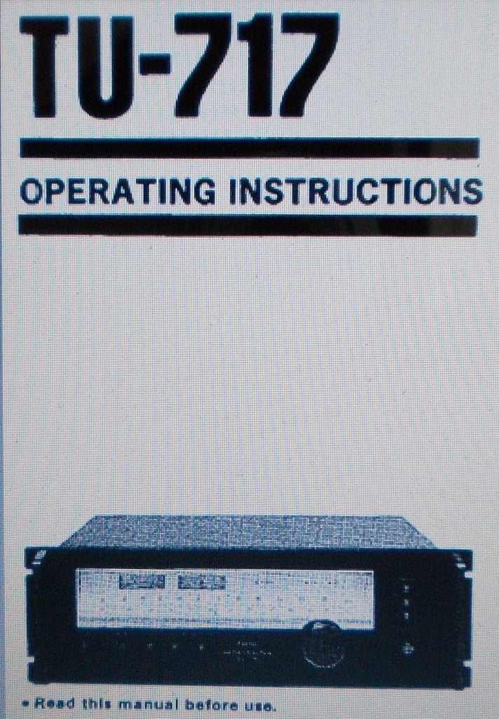 SANSUI TU-717 AM FM STEREO TUNER  OPERATING INSTRUCTIONS 19 PAGES ENG
