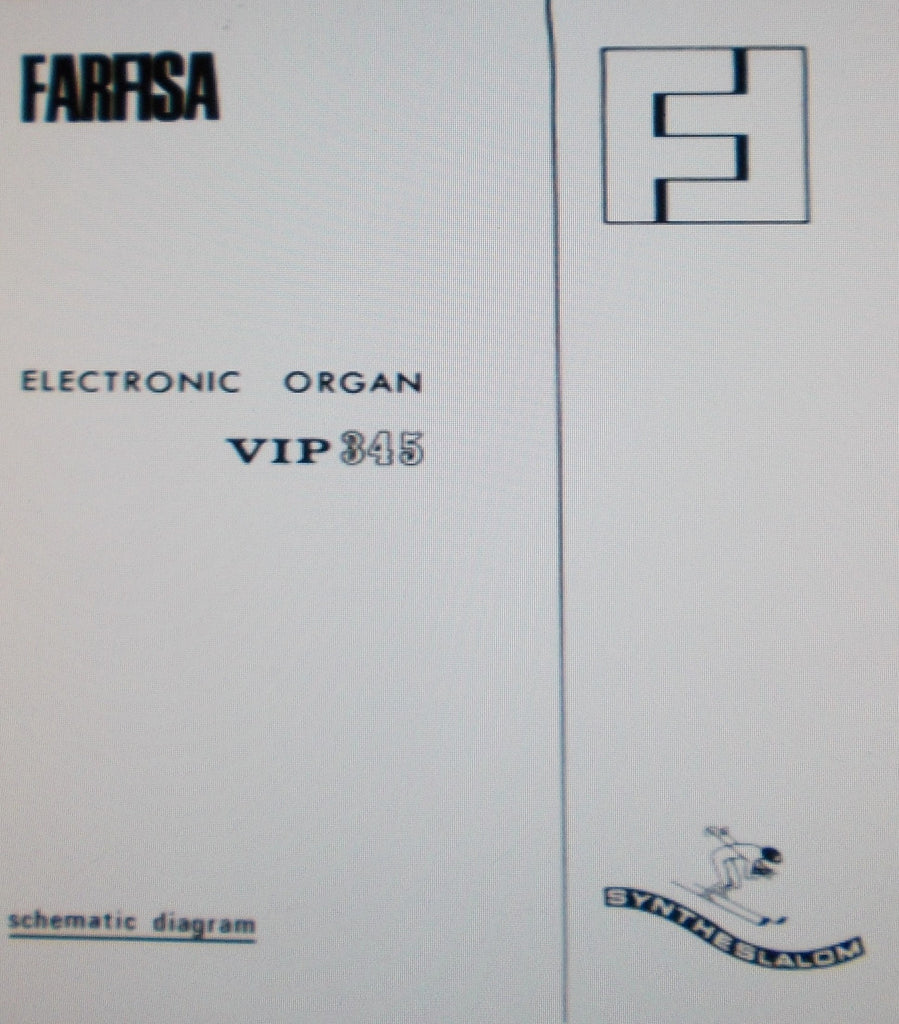 FARFISA VIP345 ELECTRONIC ORGAN BLK DIAG SCHEMATIC DIAGRAMS AND PARTS on