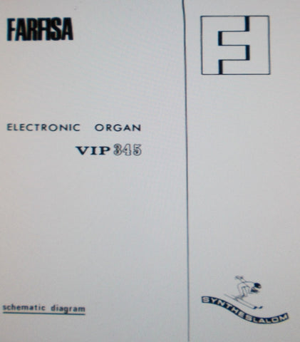 FARFISA VIP345 ELECTRONIC ORGAN BLK DIAG SCHEMATIC DIAGRAMS AND PARTS LIST 16 PAGES ENG