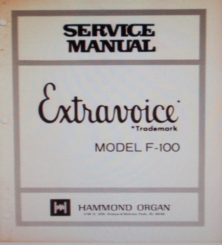 HAMMOND F-100 EXTRAVOICE ORGAN SERVICE MANUAL INC BLK DIAG AND SCHEMS 31 PAGES ENG
