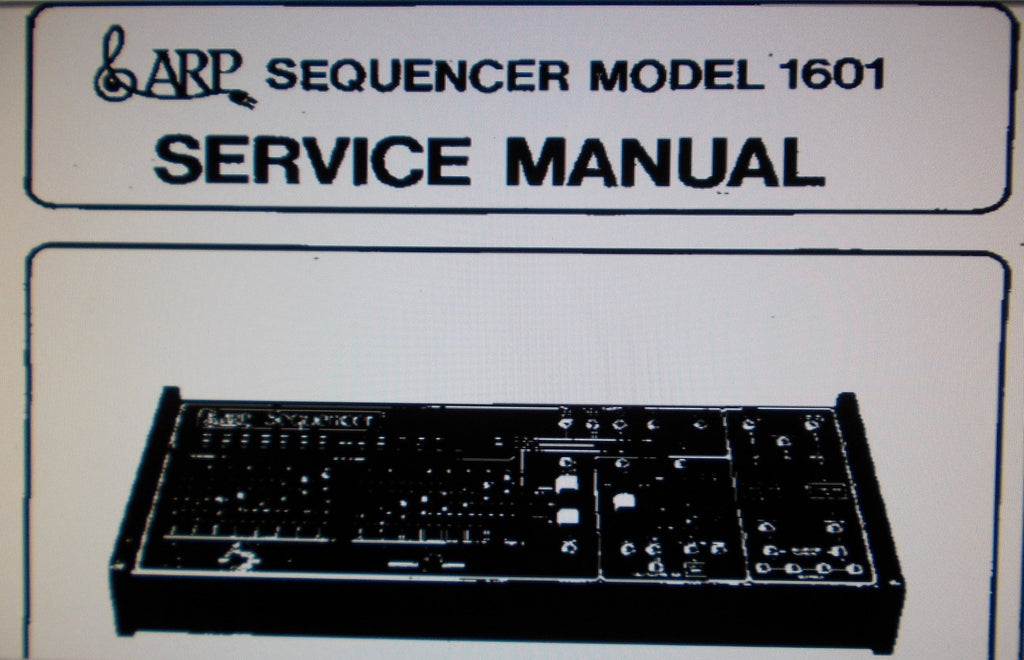 ARP SEQUENCER MODEL 1601 SERVICE MANUAL INC BLK DIAG SCHEMS PCBS AND PARTS LIST 24 PAGES ENG