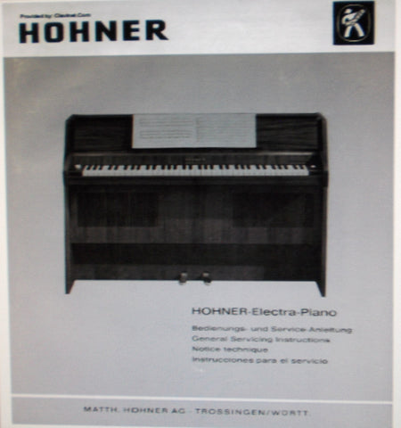 HOHNER ELECTRA PIANO GENERAL SERVICING INSTRUCTIONS INC SCHEMATIC DIAGRAM 8 PAGES ENG DEUT FRANC ESP