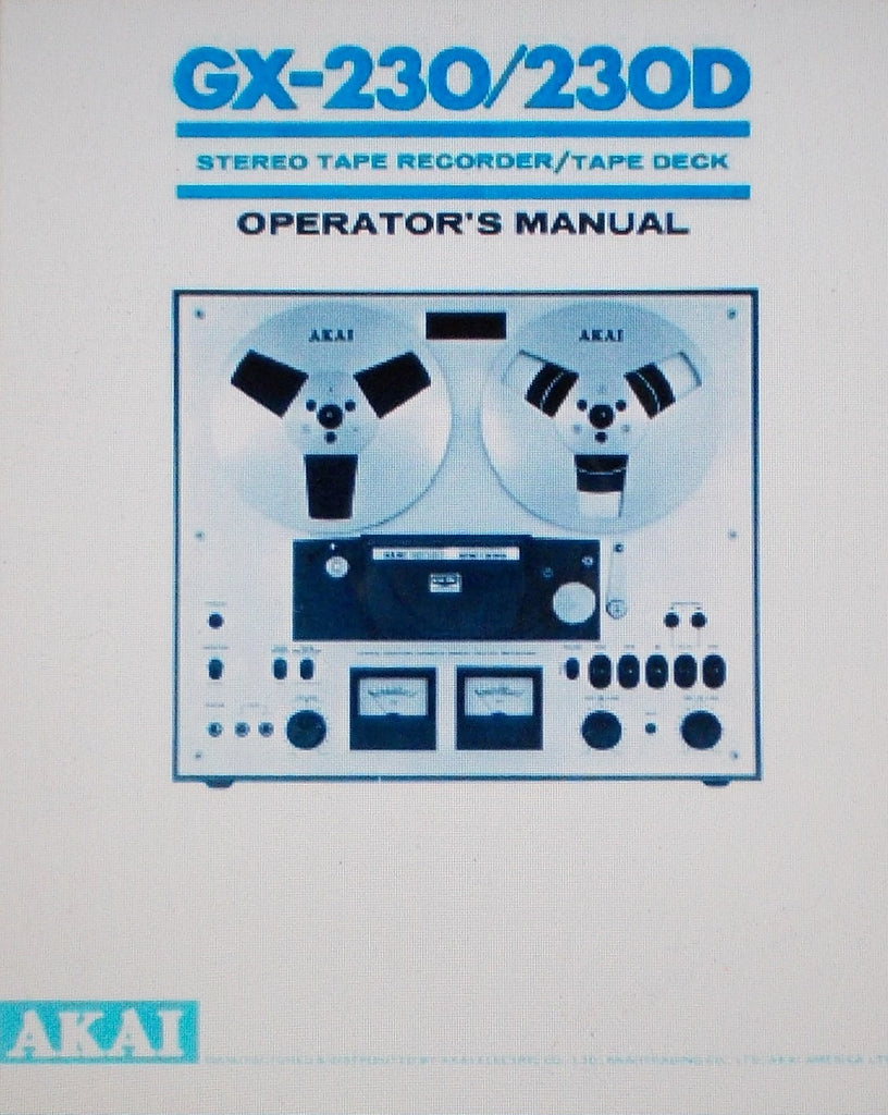 AKAI GX-230 GX-230D STEREO REEL TO REEL TAPE RECORDER TAPE DECK OPERATOR'S MANUAL INC CONN DIAG 7 PAGES ENG