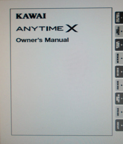 KAWAI ANYTIME X PIANO OWNER'S MANUAL 58 PAGES ENG