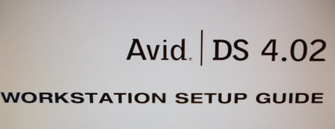 AVID DS 4.02 WORKSTATION SETUP GUIDE 56 PAGES ENG