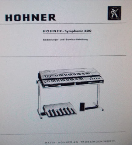 HOHNER SYMPHONIC 600 KEYBOARD BEDIENUNGS UND SERVICE ANLEITUNG 6 PAGES DEUT