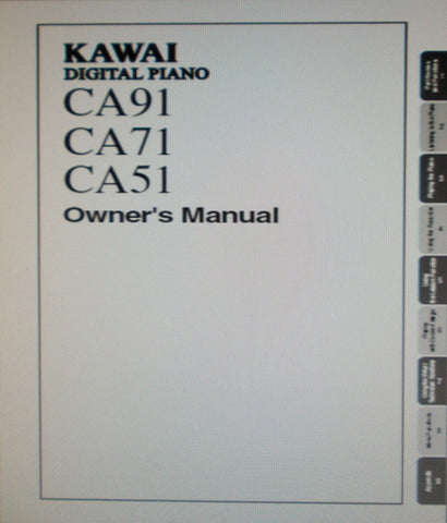KAWAI CA91 CA71 CA51 DIGITAL PIANO OWNER'S MANUAL 90 PAGES ENG