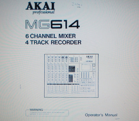 AKAI MG614 6 CHANNEL MIXER 4 CHANNEL RECORDER OPERATOR'S MANUAL INC BLK LEVEL AND CONN DIAGS 31 PAGES ENG