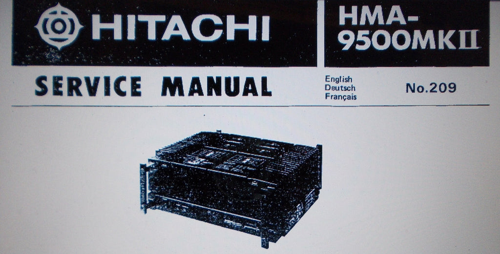 HITACHI HMA-9500MKII STEREO POWER AMP SERVICE MANUAL INC SCHEMS AND PARTS LIST 21 PAGES ENG DEUT FRANC